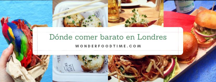 Dónde Comer Barato En Londres Wonderfood